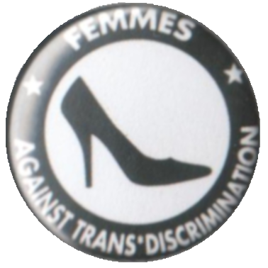 Femmes against Trans*discrimination