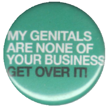My genitals are none of your business