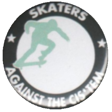 Skaters against the Cist*em