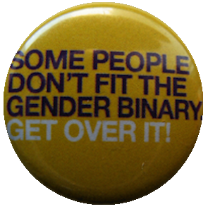 Some people don't fit the gender binary, get over it!