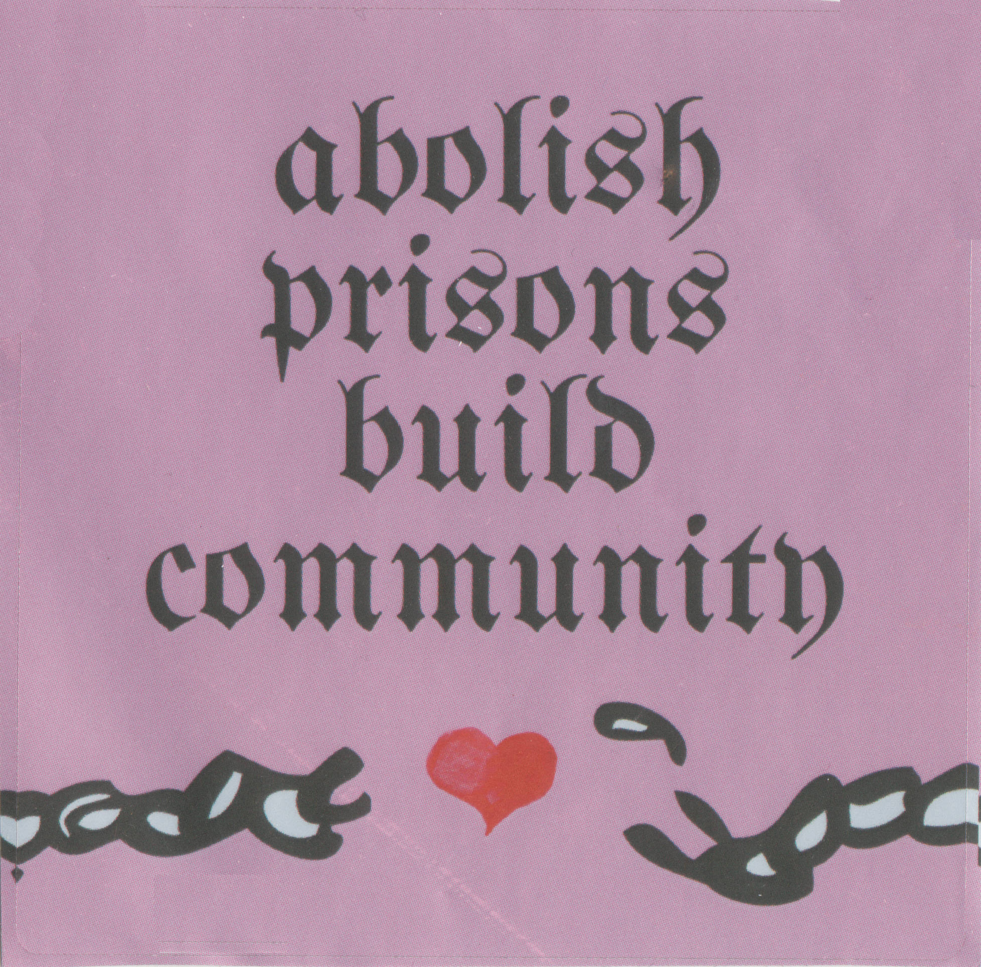 abolish prisons, build community