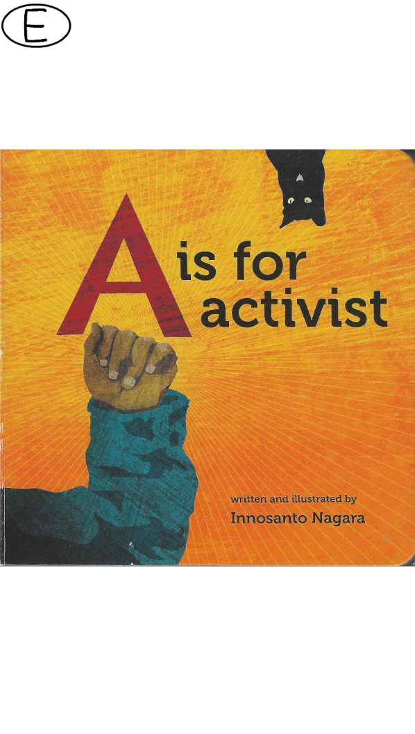 A is for Activist (ab 3 J.)