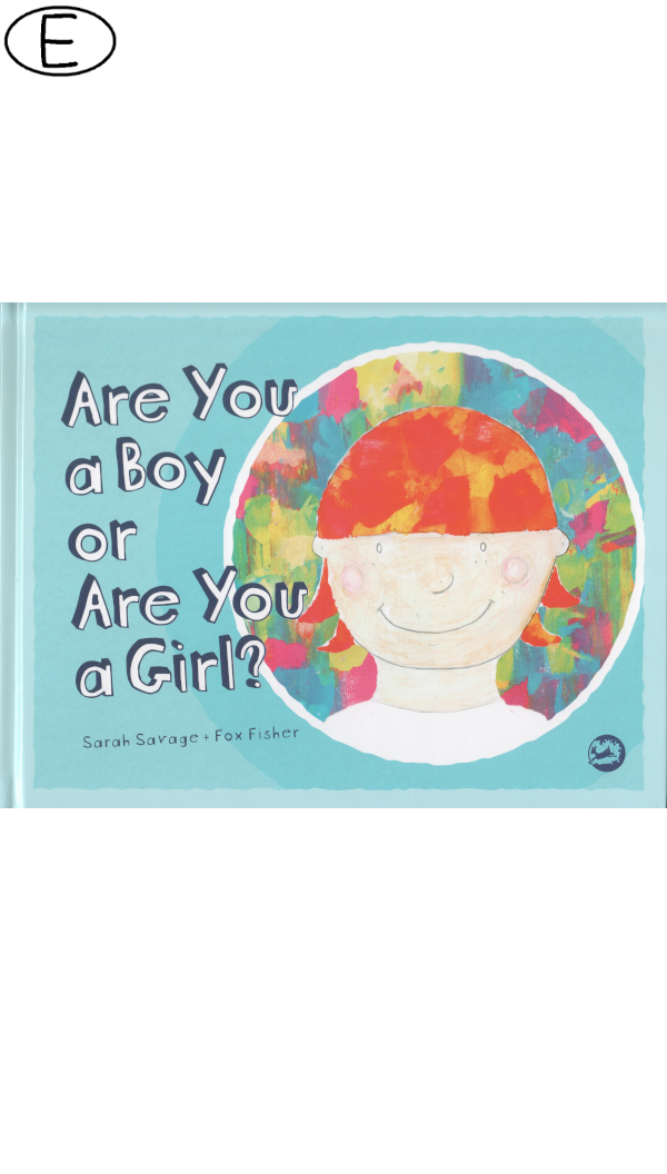 Are You a Boy or Are You a Girl? (ab 3 J.)
