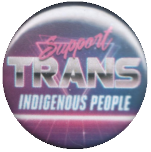 Support Trans Indigenous People