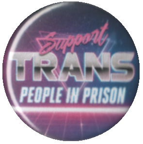 Support Trans People in Prison