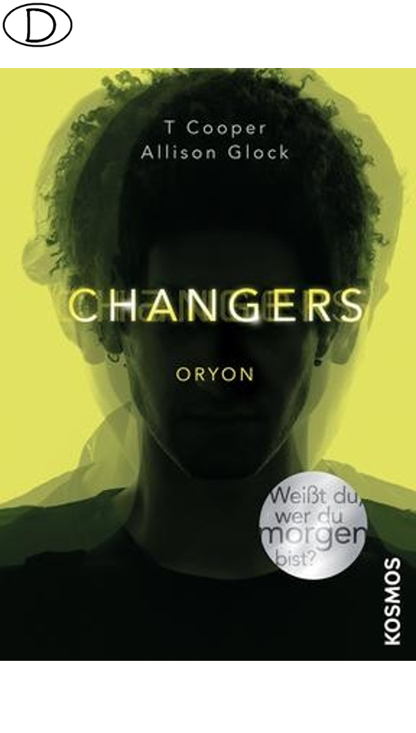 Changers - Band 2: Oryon (ab 14 J.)