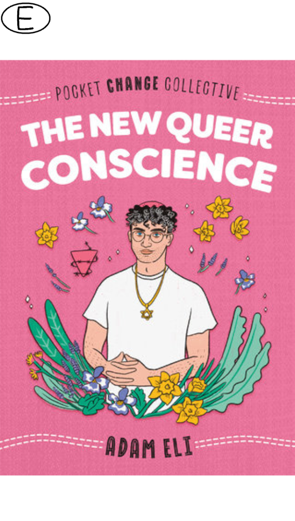 The New Queer Conscience