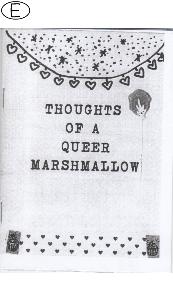 Thoughts of a queer marshmallow