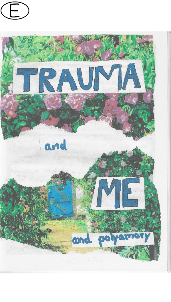 Trauma and ME and polyamory